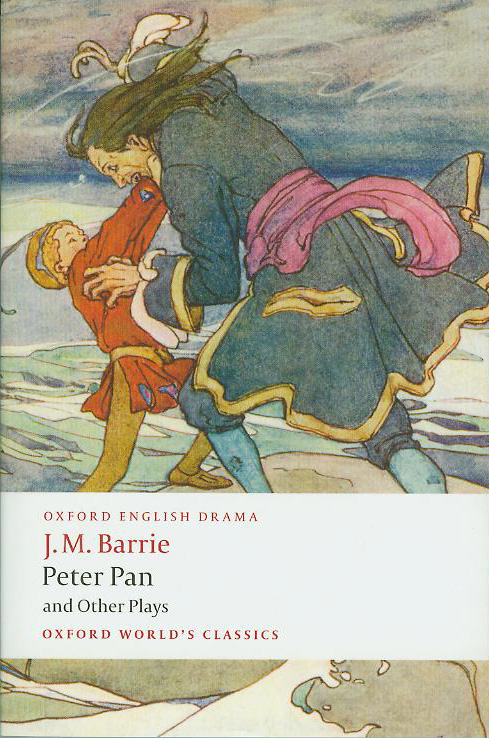 J.M.Barrie Peter Pan and Other Plays Oxford World's Classics