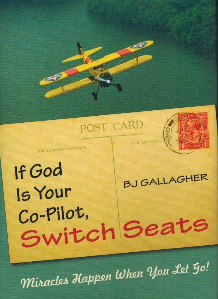 If God is your Co-pilot Switch Seats - BJ Gallagher